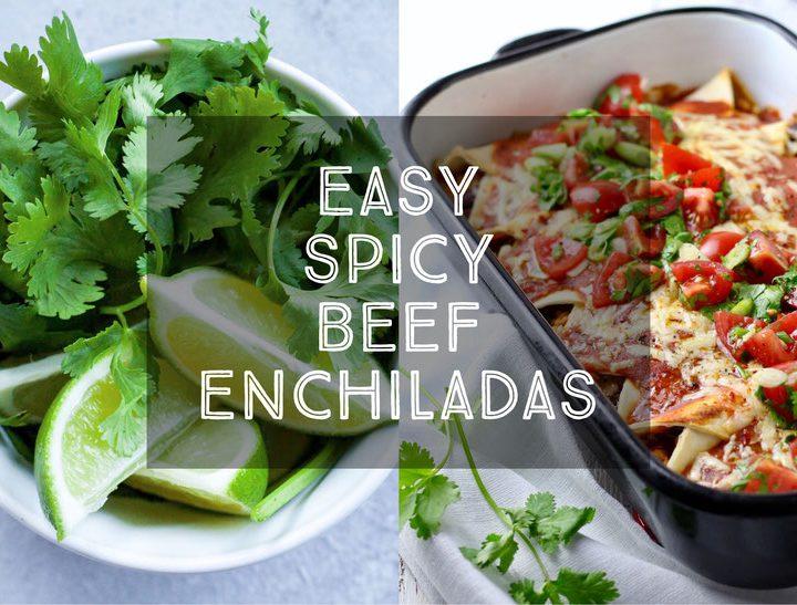 Easy Spicy Beef Enchiladas