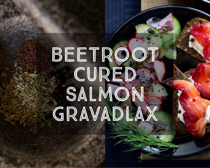 Beetroot Cured Salmon Gravadlax
