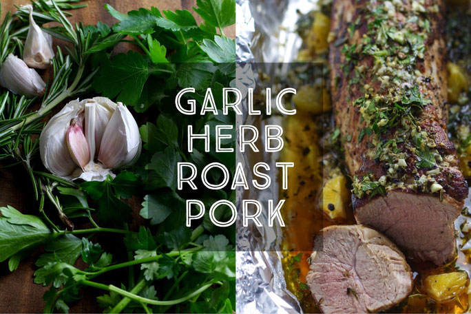 Garlic Herb Pork Roast