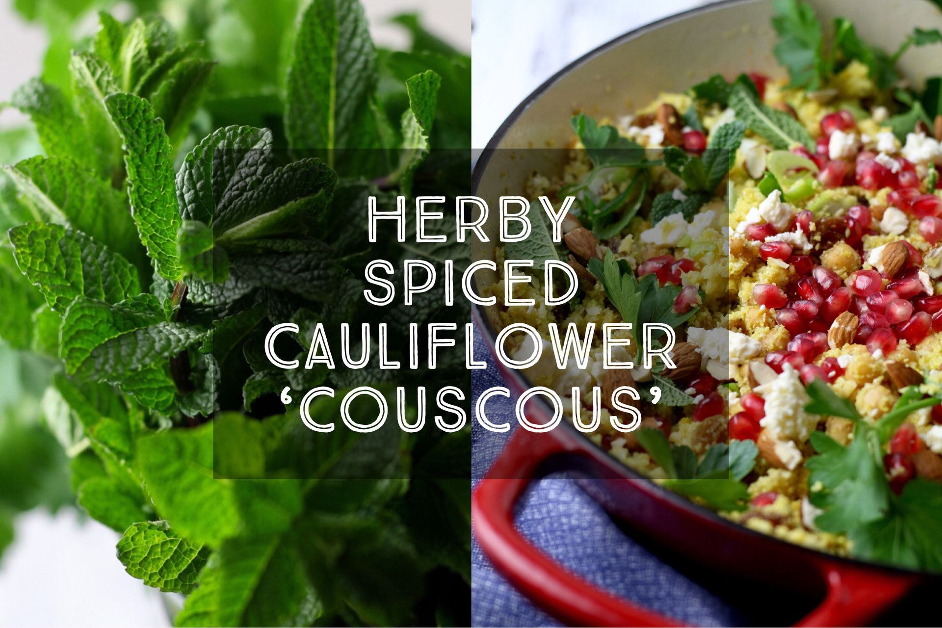 Herby Spiced Cauliflower Couscous