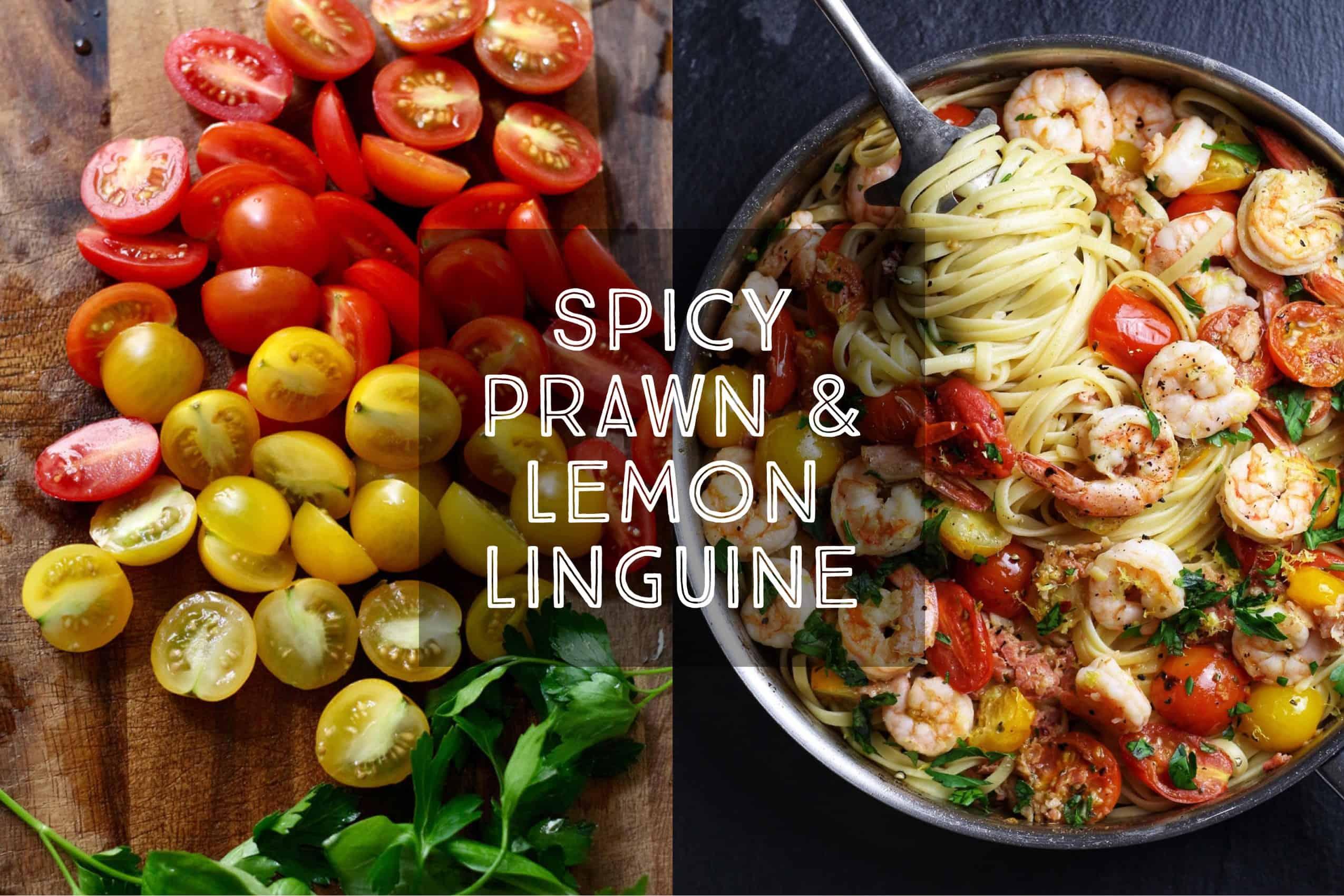Spicy Prawn & Lemon Linguine