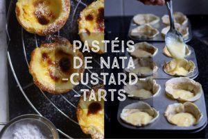 Pastéis de Nata Custard Tarts